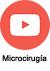 youtube Microcirugía